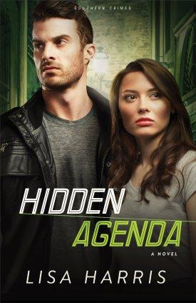 Hidden Agenda, the final installment of Lisa Harris' Southern Crimes Trilogy